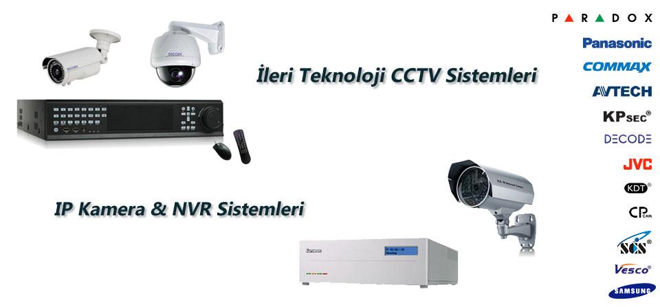 İleri Teknoloji CCTV, iP Kamera & NVR Sistemleri